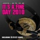 Sorrentino & Zara Pres. Miss Jane - It\'s A Fine Day 2010 (club Mix)