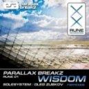Parallax Breakz - Wisdom - Solesystem Remix