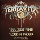 Terravita - Loud N Proud