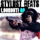 Stylust Beats - Your Time's Up - Original Mix