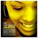 Yves Murasca - Happy (The Good Guys Remix)