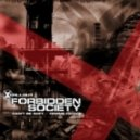 Forbidden Society - Can\'t Be Soft