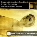 Everything But The Girl - Five Fathoms (mickey Bono Remix)