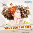 Jordi Sevasti, Zoe Michel - Your Love Is Free - Original Mix