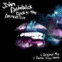 John Dahlback - Back To The Dancefloor - Original Mix