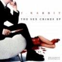 J. Rabbit - Crazy Talk - Original Mix