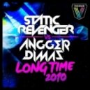 Angger Dimas & Static Revenger - Long Time 2010 (Original Mix)