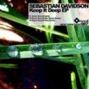Sebastian Davidson - Keep It Deep (K-Bana Remix)