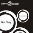 Not Okay - Conversations (Daiquiri Remix)