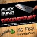 Alex Mind - Taxidermist (Original Mix)