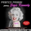 Franco Frassi Feat Suzie Kennedy - I Wanna Be Loved by You (DJ Riky B Remix)
