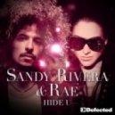Sandy Rivera & Rae - Hide U (Sandy Rivera?s Club Mi