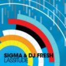 DJ Fresh & Sigma  - Lassitude (Club Mix)