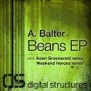 A. Balter - Beans (Weekend Heroes Remix)