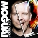 Moguai - Get Fresh (Dohr & Mangold Remix)