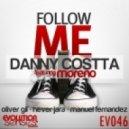 Danny Costta - Follow Me 2010 ft. Moreno (Hever Jara Remix)