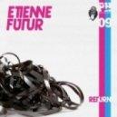 FUTUR, Etienne - Ou\\\'est Le Disco (Seth Vogt remix)
