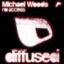 Michael Woods - No Access (Original Mix)