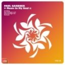 Paul Gardner - Music In My Soul (Boris Roodbwoy & Ezzy Safaris Remix)