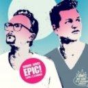 Dummejungs - Epic - Original Mix
