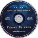 Itty Bitty, Boozy Woozy & Greatski - Pumped Up Funk (Radio Edit)