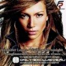Jennifer Lopez - Waiting for tonight (Sunglasses Djs & Dj Taran remix)