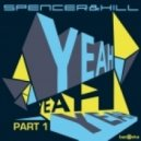 Spencer & Hill - Yeah Yeah Yeah (Electro Mix)