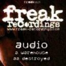 Audio - Destroyed