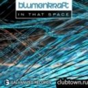 Blumenkraft - In That Space (Fred Lilla Club Mix)