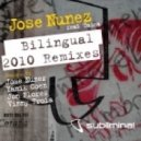 Jose Nunez feat. Taina - Bilingual (Jose Nunez 2010 Subliminal Mix)