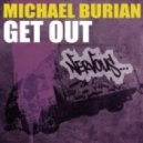 Michael Burian - Get Out (Pierce Fulton Remix)