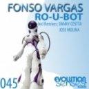 Fonso Vargas - Ro-U-Bot feat Episemusic ( Danny Costta Remix)