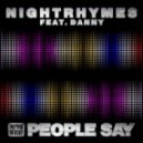 Nightrhymes Feat. Danny - People Say (Main Mix)