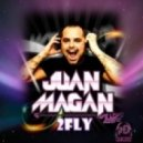 Juan Magan - 2 Fly (Original Mix)