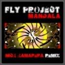 Fly Project - Mandala (Nick Kamarera Extended Remix)
