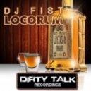 DJ Fist - Locorum (Original Mix)