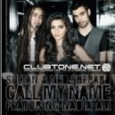 Sultan & Ned Shepard feat. Nadia Ali - Call My Name (Etienne Ozborne Pink Mix)