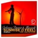 Johnny Bravo & Mieczyk Ft. Free On Stage - Sunrise I Feel (Loui & Brejo Vocal Mix)