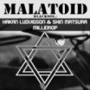 Hakan Ludvigson & Shin Matsura - Millidrop (Yammy Yammy Toyz Remix)
