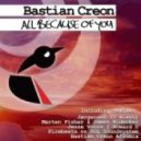 Bastian Creon - All Because Of You (Firebeatz & Sound Of Love Soundsystem Remix)