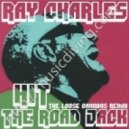 Ray Charles - Hit The Road Jack - The Loose Cannons Remix