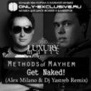 Methods of Mayhem - Get Naked (Alex Milano & Dj Yastreb Edit)
