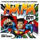 TONI PERET - Max Mix 2011