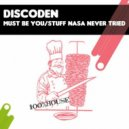 Discoden - Must Be You (Original Mix)