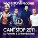 Red Hot Chilli Peppers - Cant Stop 2011 (DJ Favorite & DJ Ramis Radio Edit)