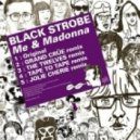 Black Strobe - Me & Madonna (Tape To Tape Remix)