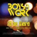 Boys At Work - I\\\'ll Be There (Andy Tee Train Remix)