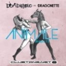 Don Diablo feat. Dragonette - Animale (Original mix)