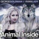 George Goldman and Vivian Lady - Animal Inside (Jimmy Onassis Remix)