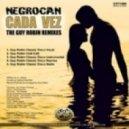 Negrocan - Cada Vez (Guy Robin Club Edit)